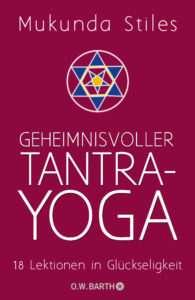 Buchbesprechung Mukunda Stiles Tantra Yoga © O. W. Barth