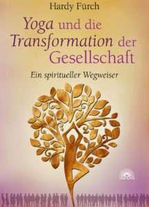 """Hardy Fürch """"Yoga und die Transformation der Gesellschaft"""" © Vianova"""