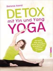 "Stefanie Arend ""Detox mit Yin und Yang Yoga"" © südwest"