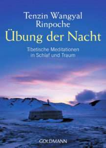 """Tenzin Wangyal Rinpoche """"Übungen der Nacht"""" © Goldmann"""