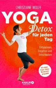 """Christiane Wolff """"Yoga Detox für jeden Tag"""" © Knaur"""