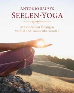 Sausys Seelen-Yoga © O. W. Barth