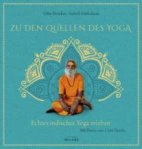 """""""Quellen des Yoga"""" Stricker Hoerler Luetkehaus © Irisiana"""