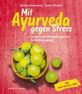 """""""Mit Ayurveda gegen Stress"""" von Rosenberg, Kienzle © Königsfurt-Urania"""