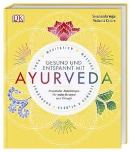"""""""Gesund und entspannt mit Ayurveda"""" Sivananda Yoga Vedanta Zentrum © DK"""