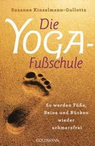 """""""Die Yoga-Fussschule"""" von Susanne Kinzelmann-Gullotta © Goldmann"""