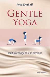 """Gentle Yoga"" von Petra Kotthoff © Windpferd"