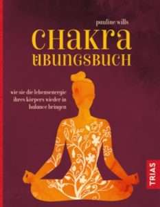 """Chakra-Uebungsbuch"" Pauline Wills © Trias"