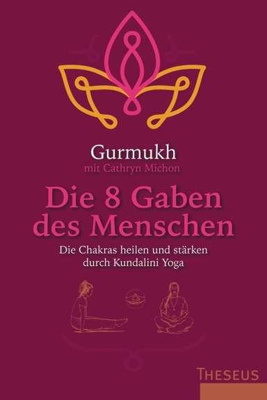 """""""Die 8 Gaben des Menschen"""" von Gurmukh © Theseus/Kamphausen"""
