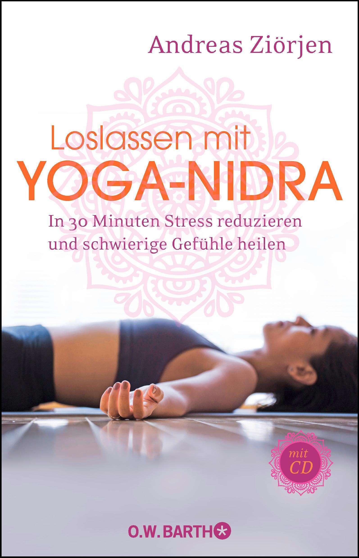 "Cover, ""Loslassen mit Yoga Nidra"" von Andreas Ziörjen © O. W. Barth; Yogannetteblog.de"