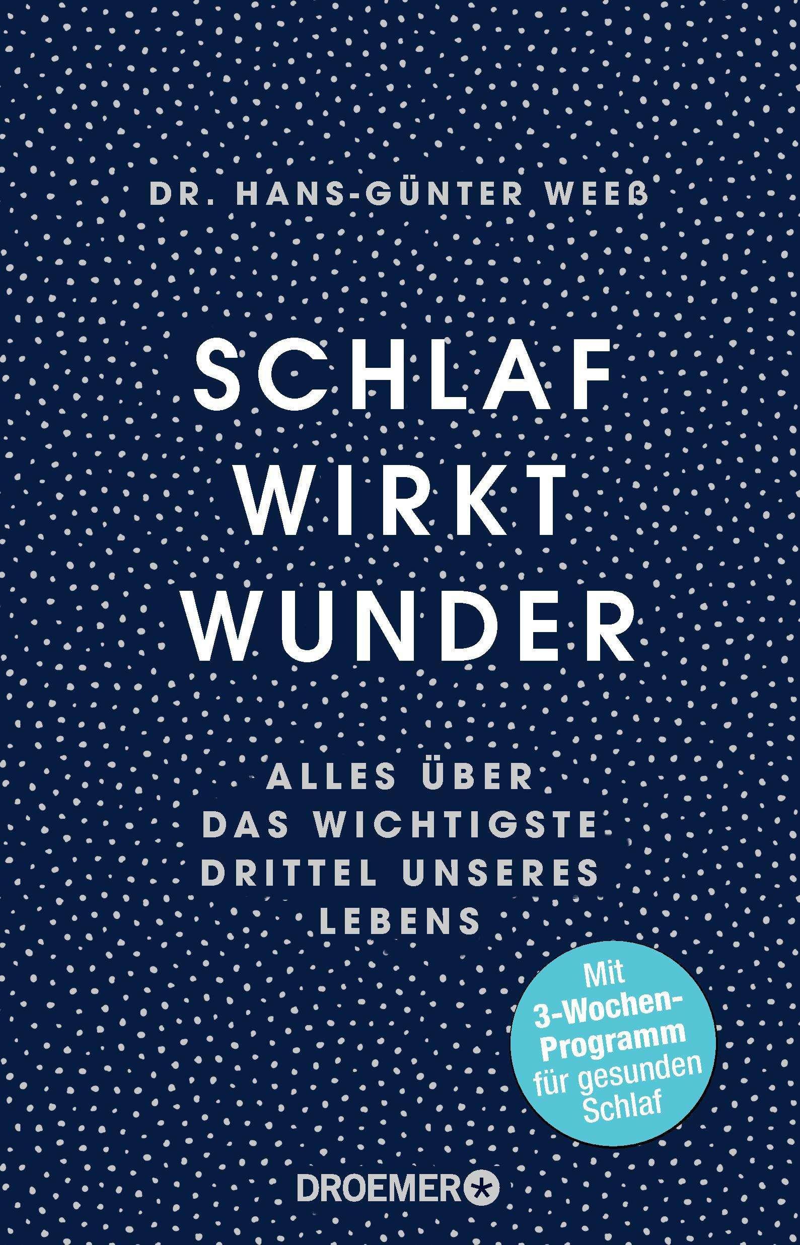 """Cover, """"Schlaf wirkt Wunder"""" von Hans-Günter Weeß © Droemer; Yogannetteblog.de"""