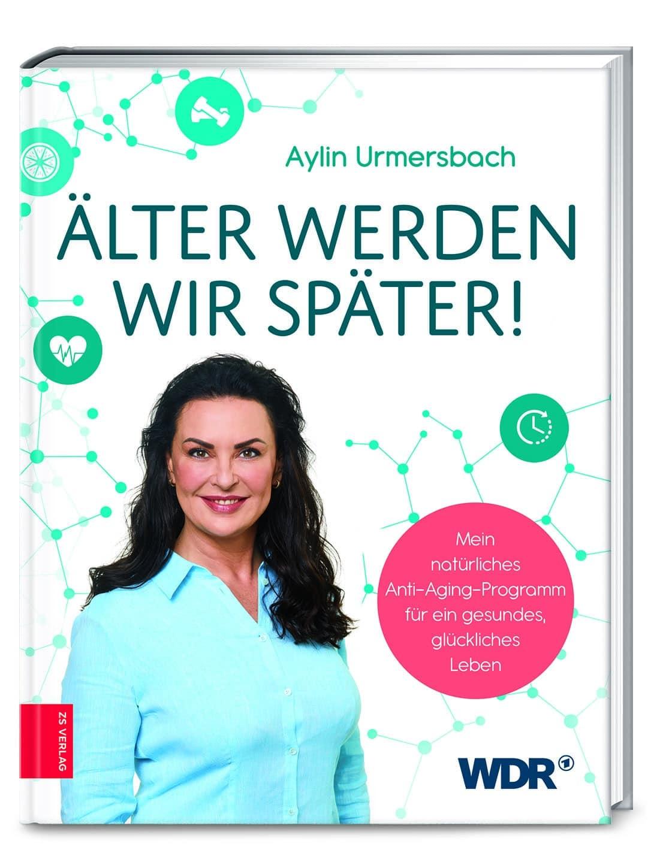 """""""Älter werden wir später"""" von Aylin Urmersbach © zs Verlag Yogannetteblog.de"""