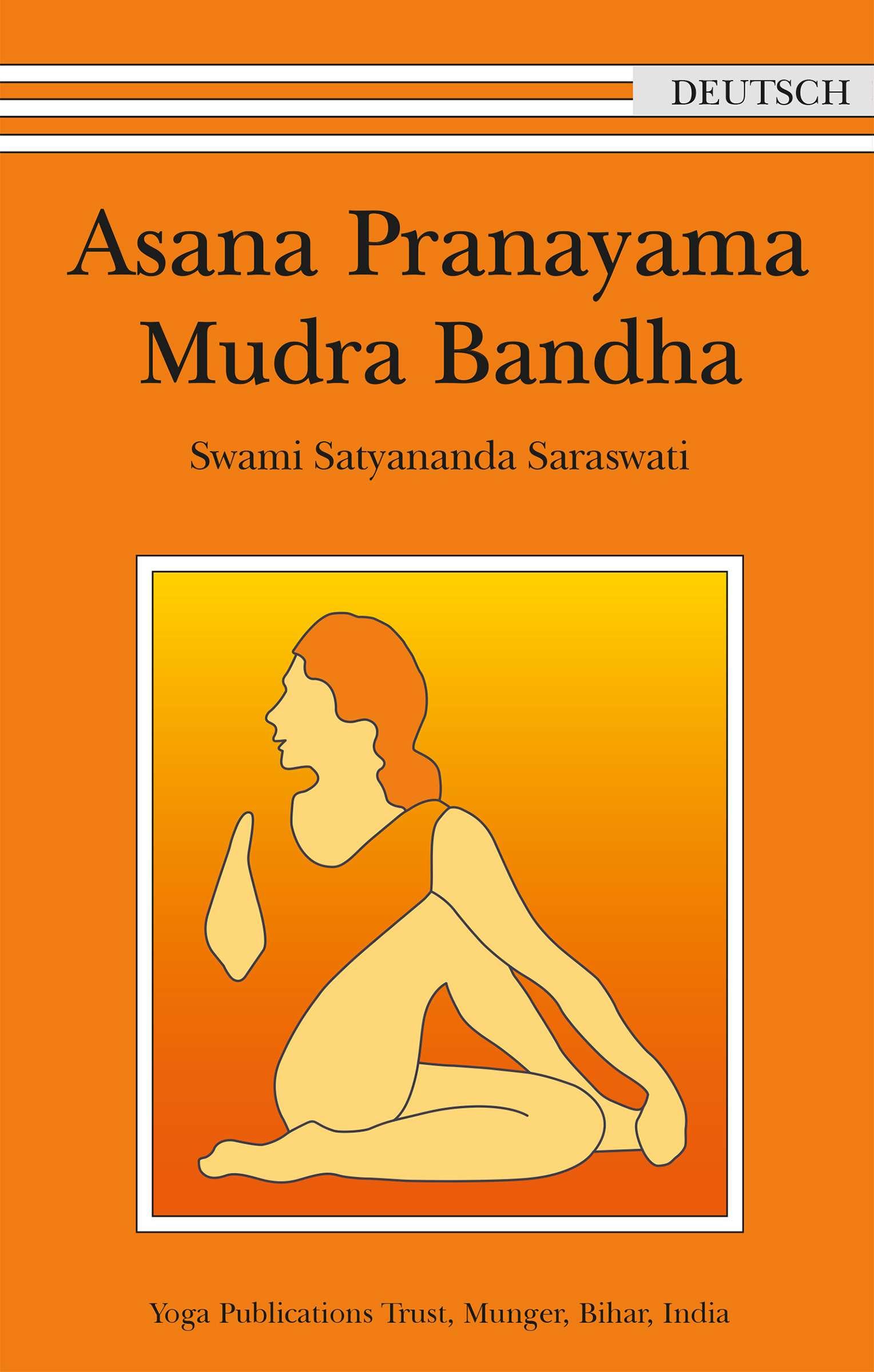 """""""Asana Pranayama Mudra Bandha"""" © Anandaverlag"""