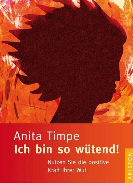 """Cover, """"Ich bin so wütend!"""" von Anita Timpe © Ariston"""