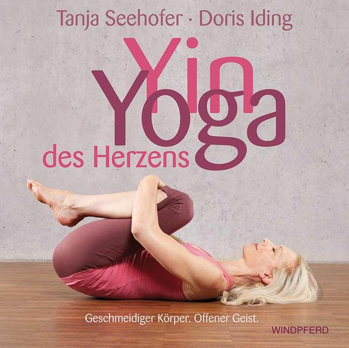 """""""Yin Yoga des Herzens"""" von Seehoder & Iding © Windpferd Yogannetteblog.de"""