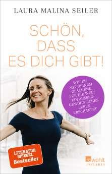 """""""Schön, dass es dich gibt"""" von Laura Malina Seiler © Rowohlt Yogannetteblog.de"""