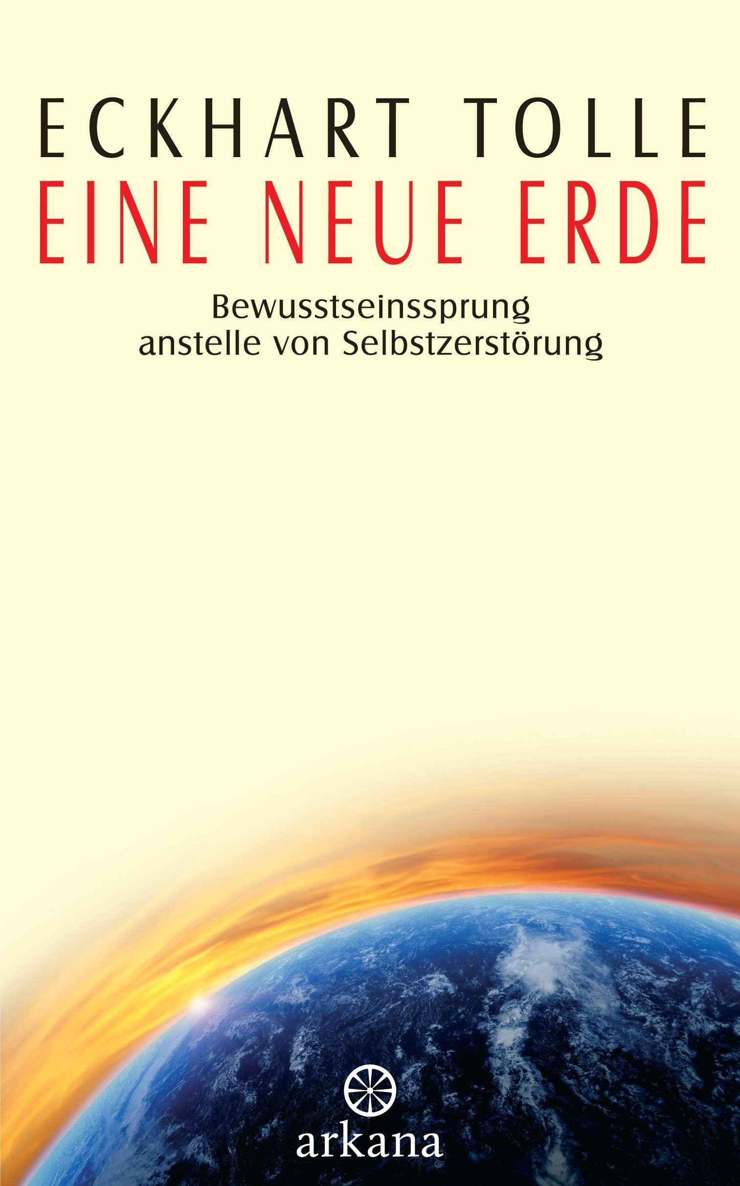 """""""Eine neue Erde"""" von Eckhart Tolle © Arkana Yogannetteblog.de"""