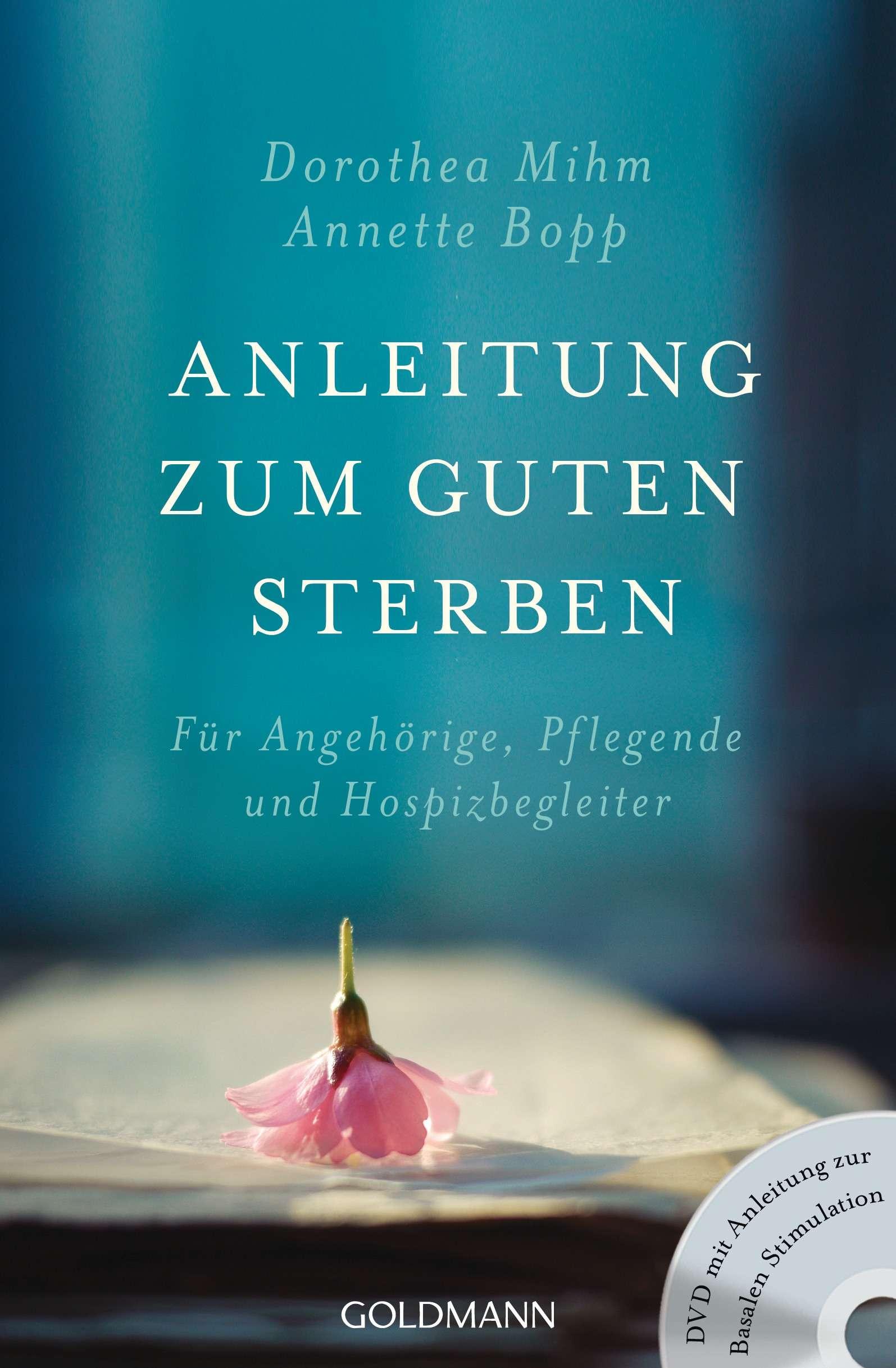 """Anleitung zum guten Sterben"" von Dorothea Mihm & Annette Bopp © Goldmann Yogannetteblog.de"