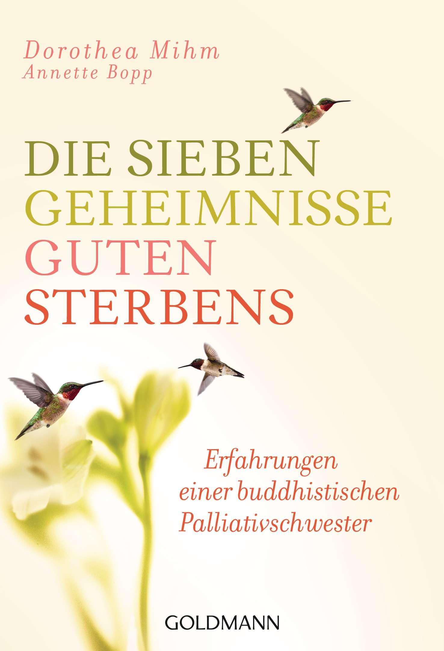 """""""Die sieben Geheimnisse guten Sterbens"""" von Dorothea Mihm & Annette Bopp © Goldmann Yogannetteblog.de"""