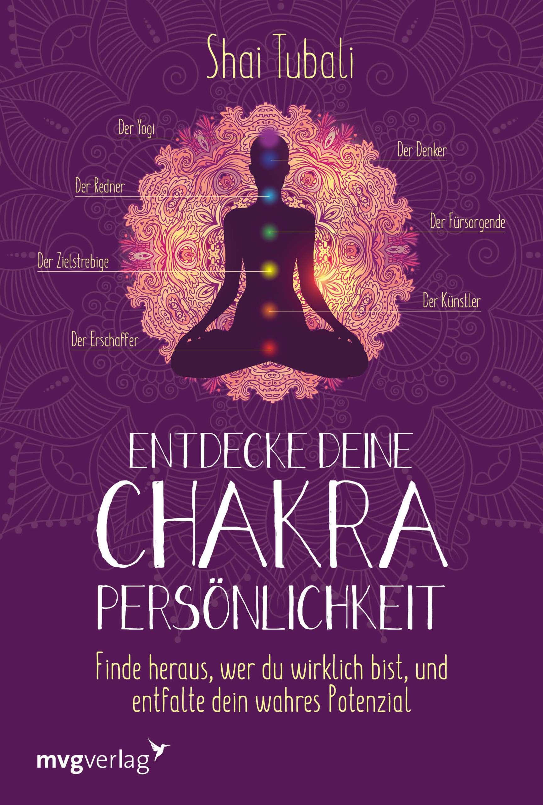 """""""Entdecke deine Chakra-Persönlichkeit"""" von Shai Tubali © mvg Yogannetteblog.de"""