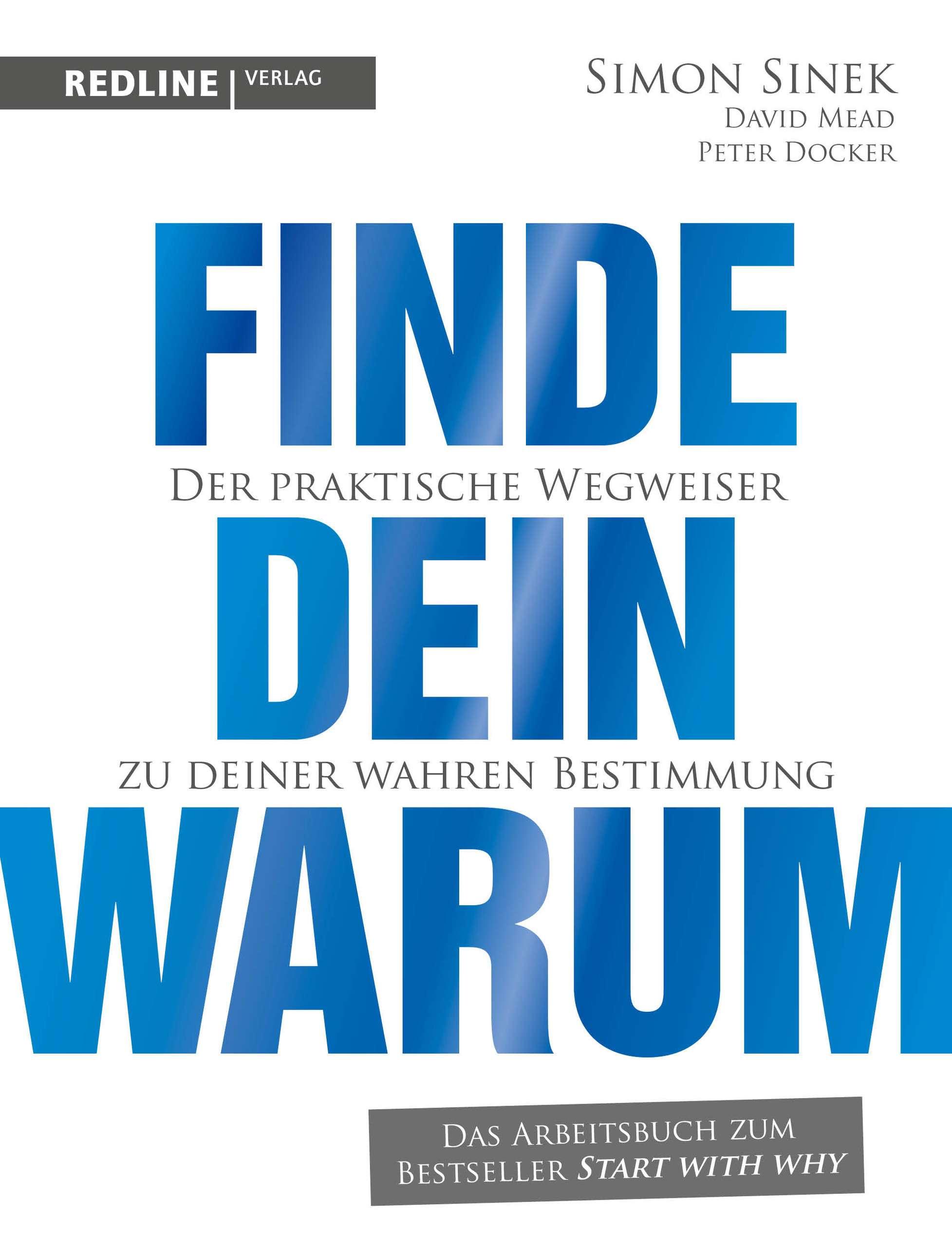 """""""Finde dein warum"""" von Simon Sinek © Redline Verlag Yogannetteblog.de"""
