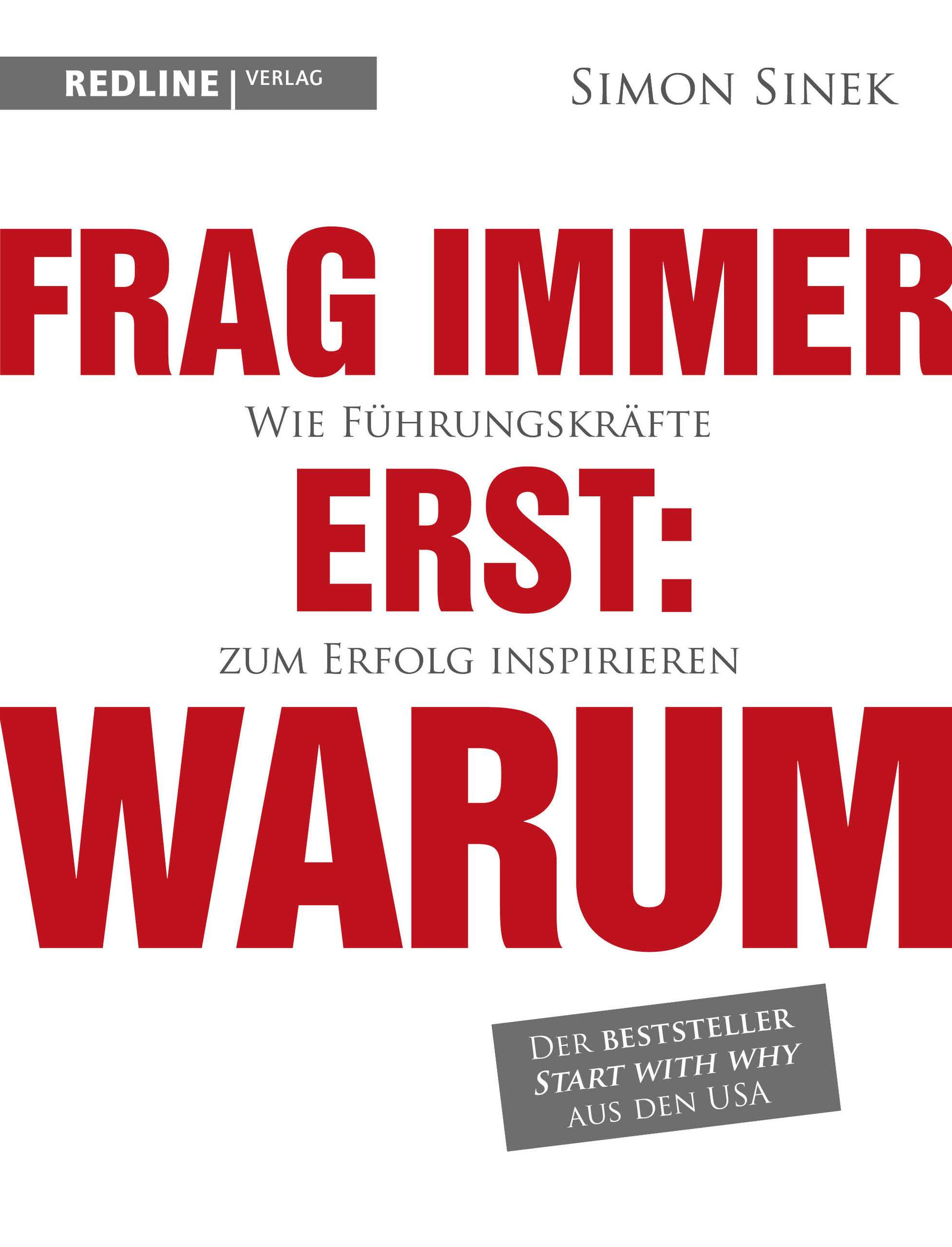 """Frag immer erst: warum"" von Simon Sinek © Redline Verlag Yogannetteblog.de"