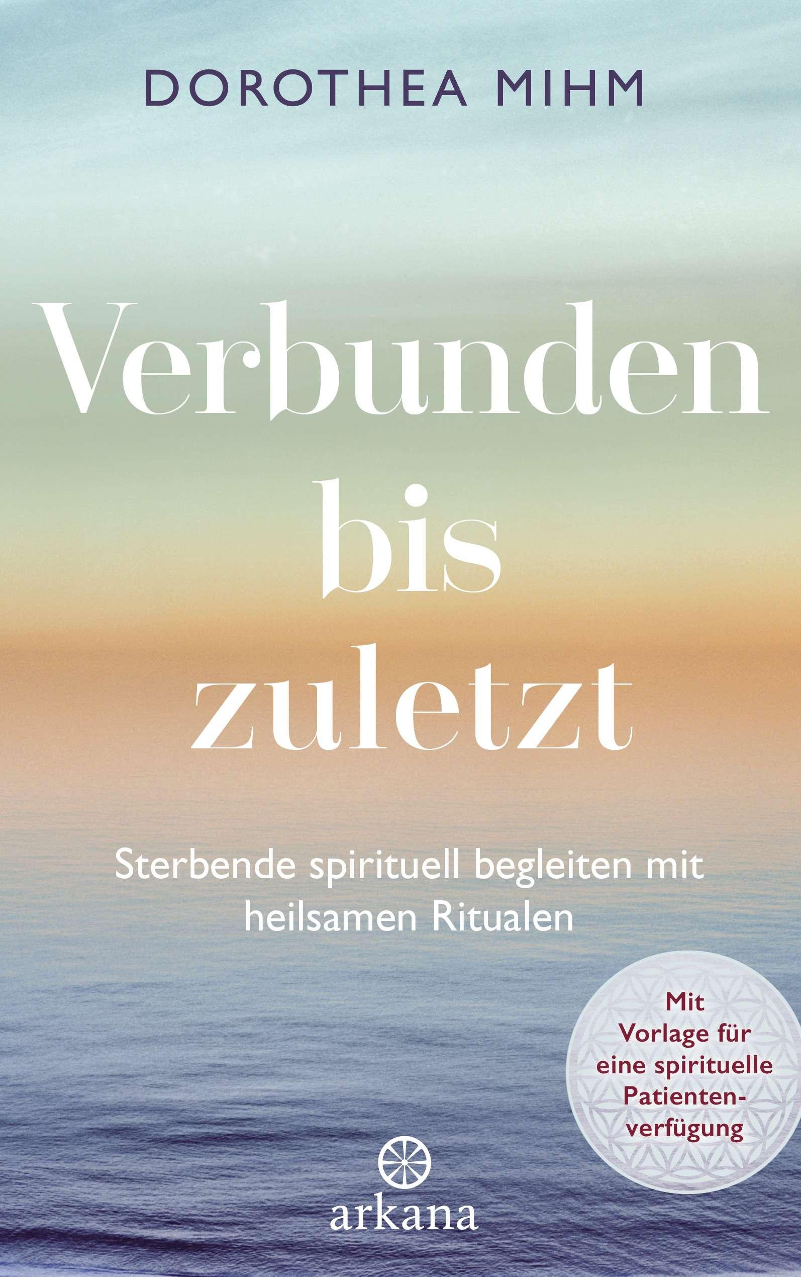 """""""Verbunden bis zuletzt"""" von Dorothea Mihm © Arkana Yogannetteblog.de"""