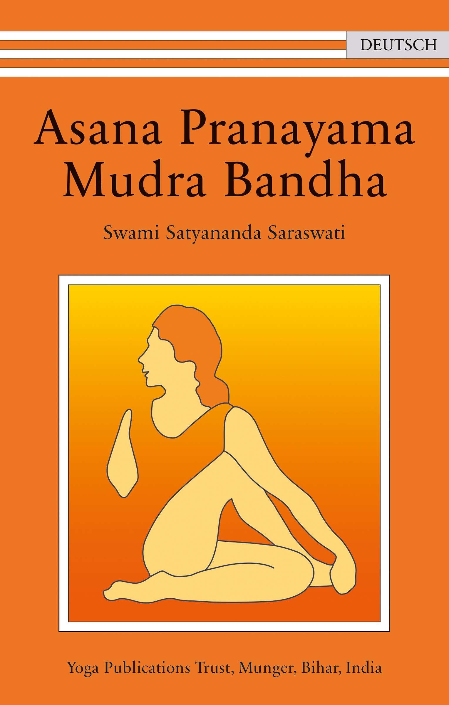 """Asana Pranayama Mudra Bandha"" von Swami Satyananda Saraswati © Ananda Verlag Yogannetteblog.de"