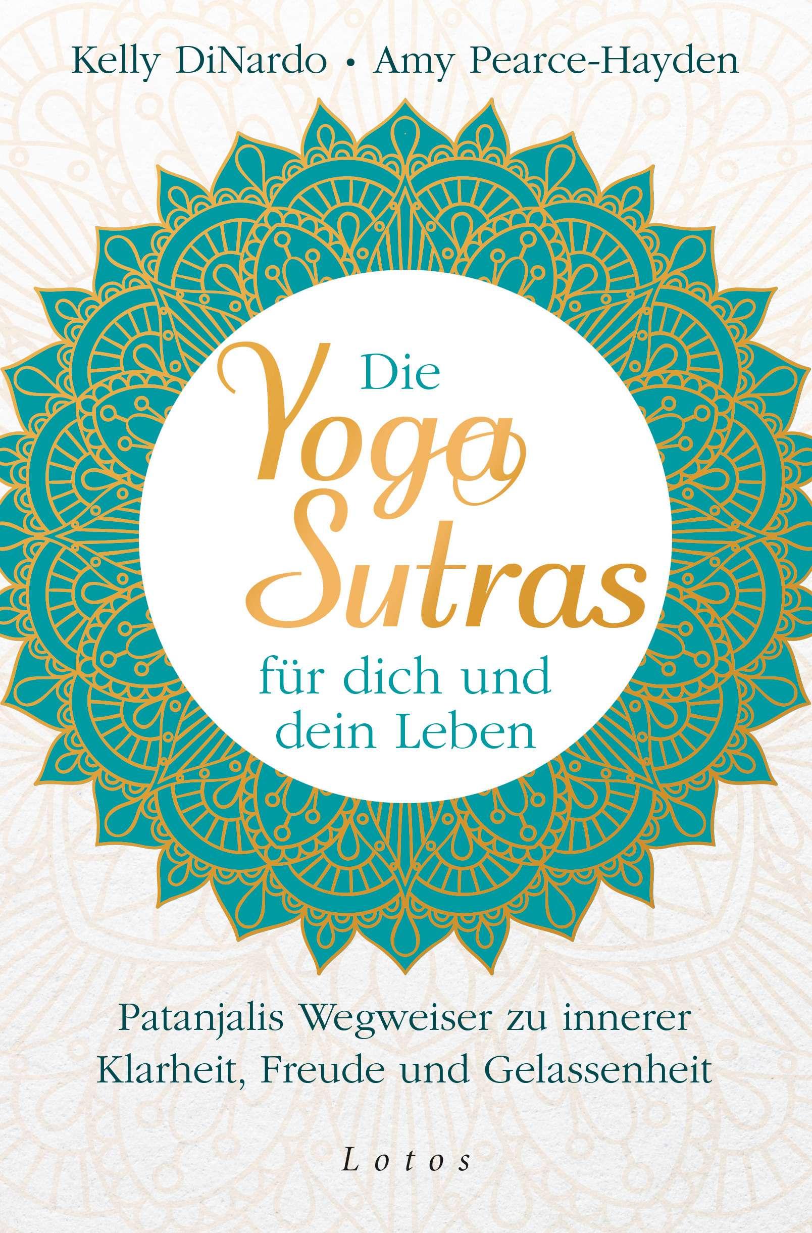 """""""Die Yoga Sutras für dich und dein Leben"""" von DiNardo & Pearce-Hayden Yogannetteblog"""
