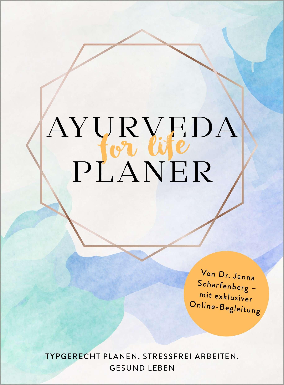"""""""Ayurveda for life - Planer"""" von Janna Scharfenberg © südwest Yogannetteblog.de"""
