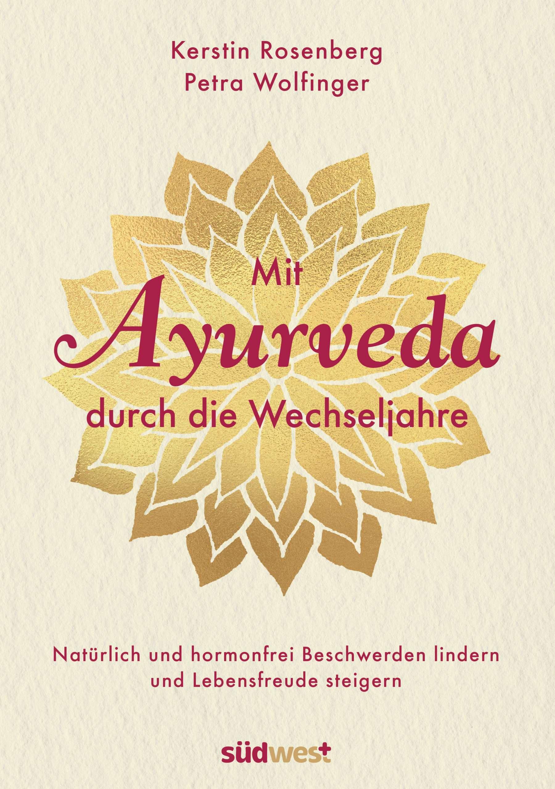 """""""Mit Ayurveda durch die Wechseljahre"""" von Rosenberg & Wolfinger © südwest Yogannetteblog.de"""