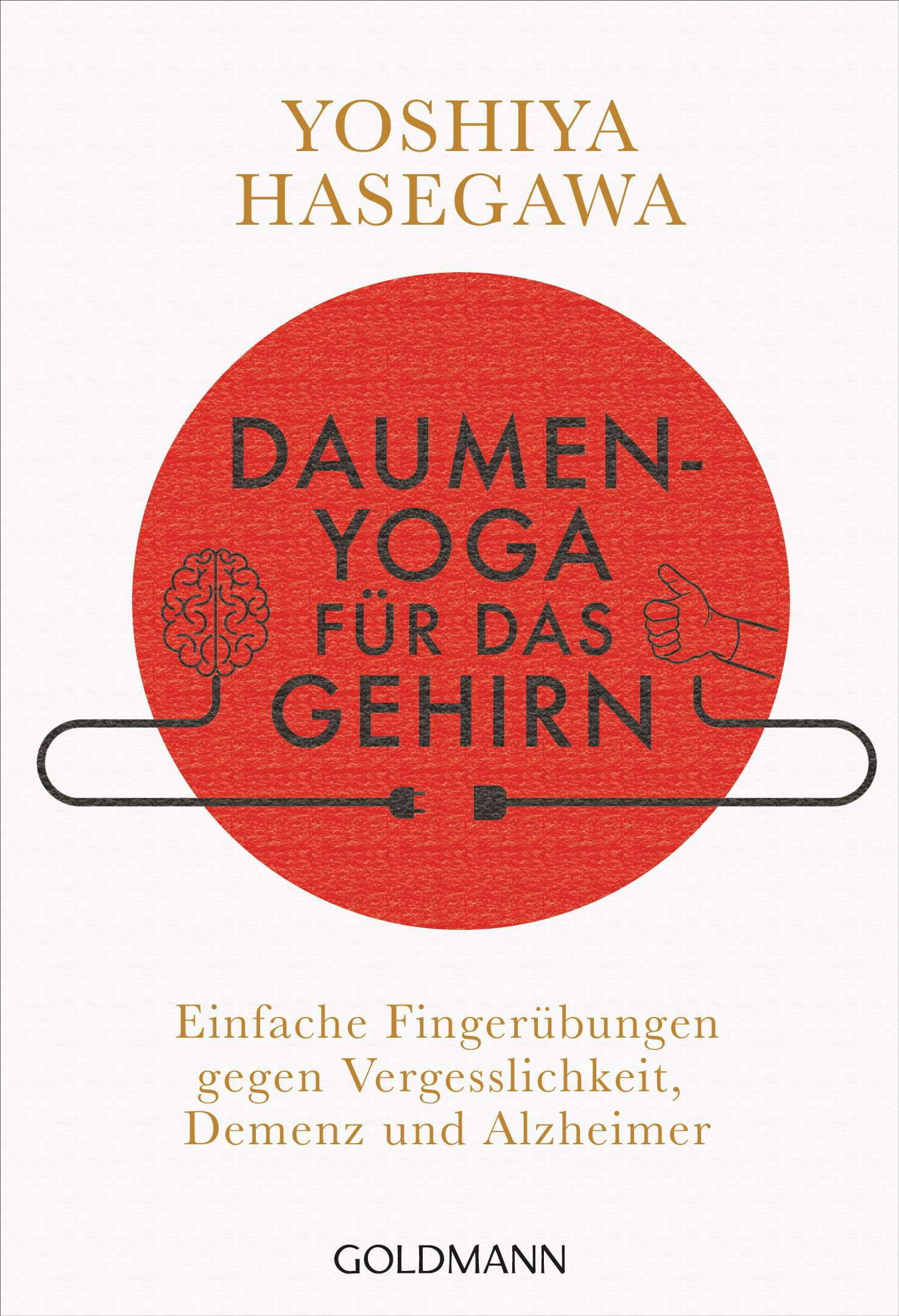"""""""Daumen-Yoga für das Gehirn"""" von Yoshiya Hasegawa © Goldmann Yogannetteblog.de"""