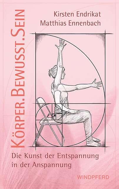 """""""KörperBewusstSein"""" von Endrikat & Ennenbach © Windpferd Yogannetteblog.de"""
