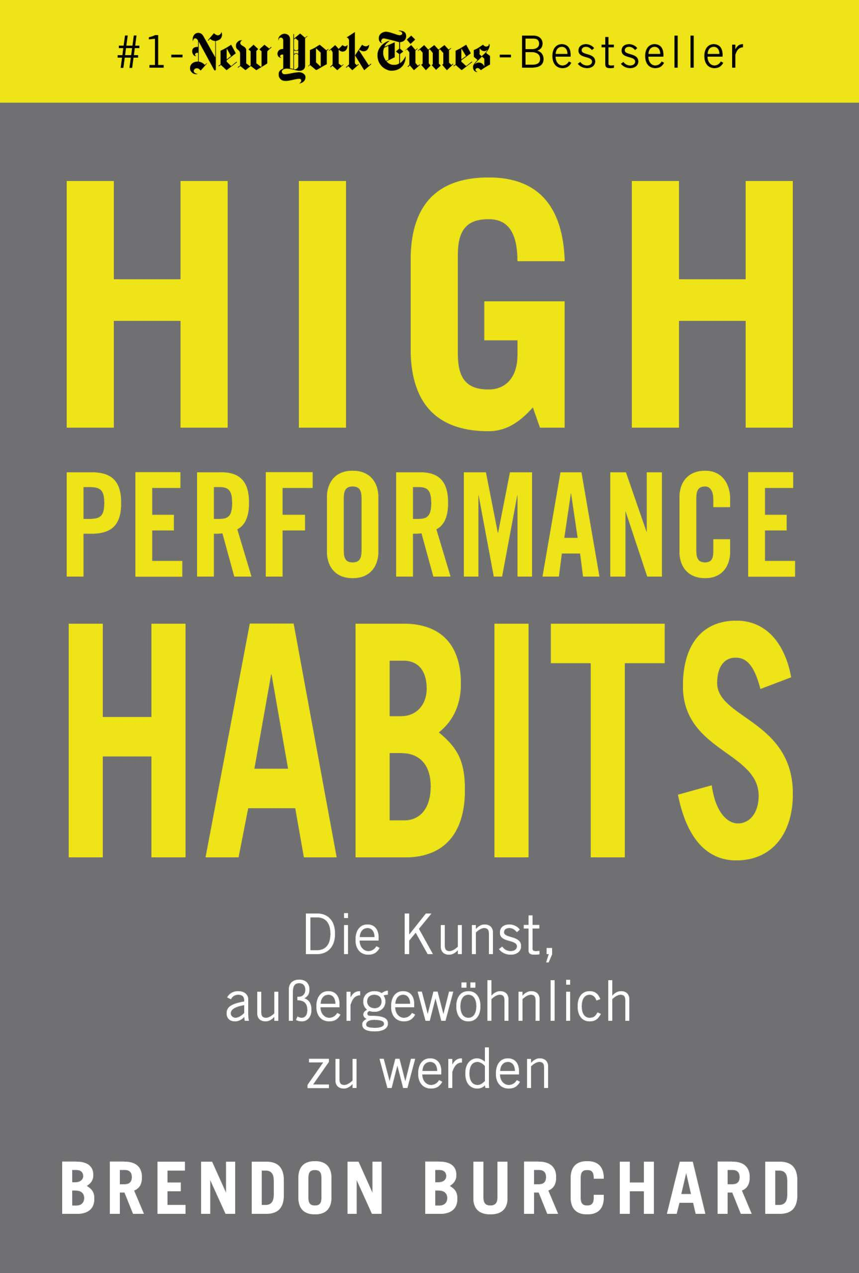 """High Performance Habits"" von Brendon Burchard © FVB Yogannetteblog.de"