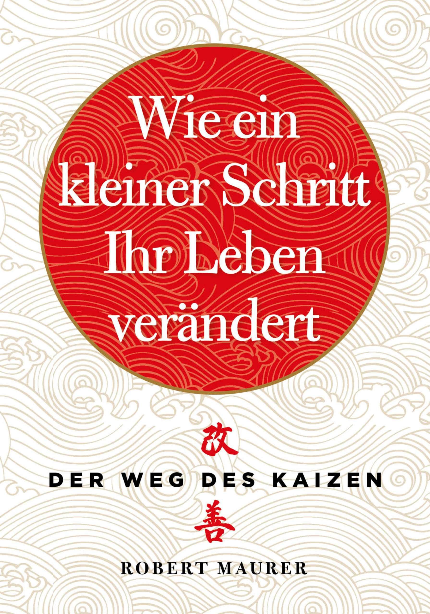 """""""Der Weg des Kaizen"""" von Robert Maurer & Elisabeth Yogannetteblog.de"""