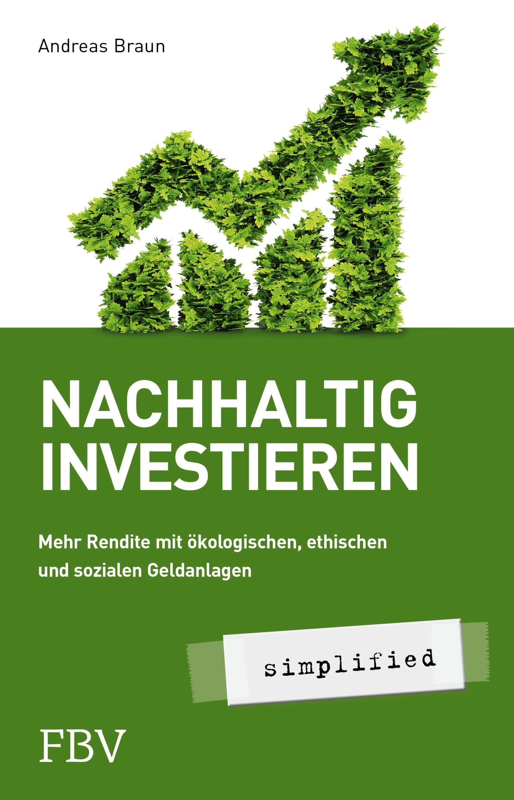"""""""Nachhaltig investieren – simplified"""" von Andreas Braun © FVB"""