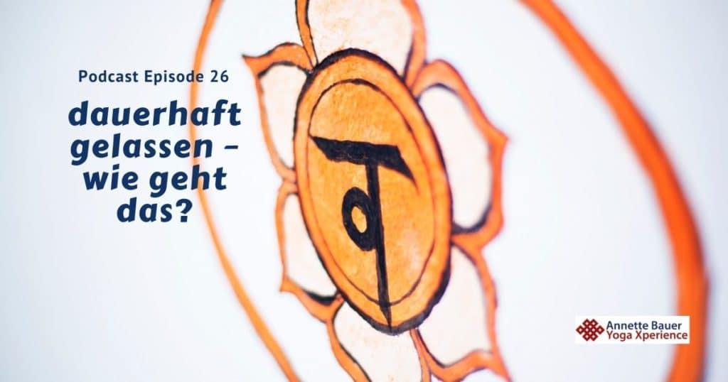 Podcast 26 Sakralchakra
