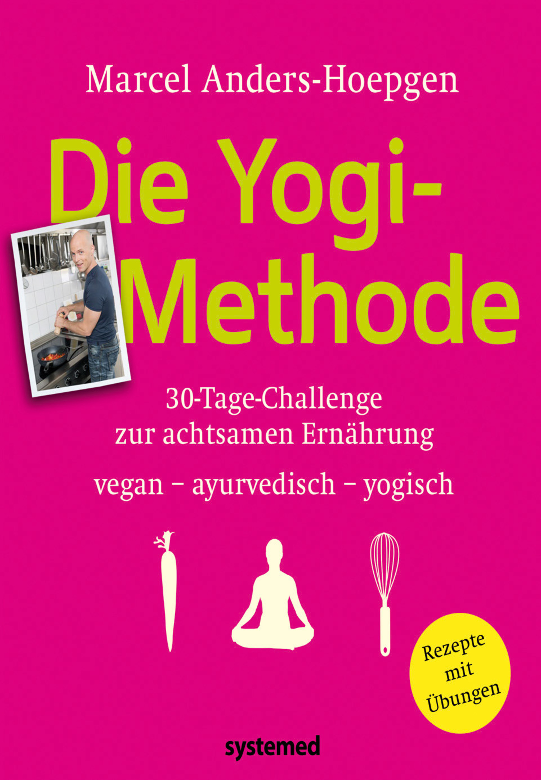 Yoga Xperience Rezensionen 2020 Die Yogi-Methode von Marcel Anders-Hoepgen © Riva