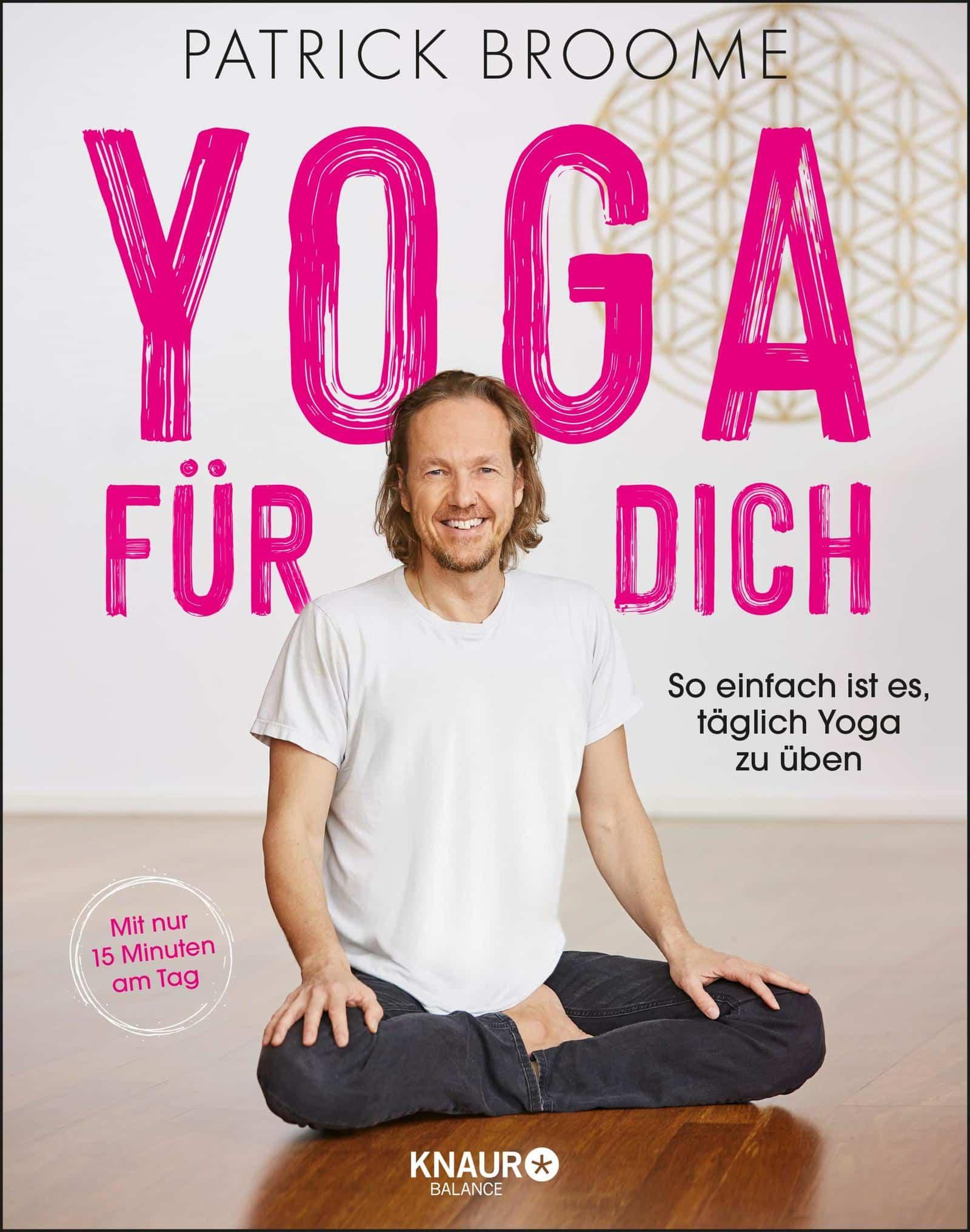 Yoga Xperience Rezensionen 2020 Yoga fuer dich von Patrick Broome © Knaur